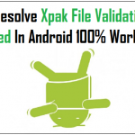How To Fix Xapk File Validation Failed Error In Android?