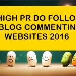 Top 100+ High PageRank Dofollow Blog Commenting Sites 2016