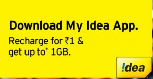 My Idea App – Get Upto 1GB 3G/2G Free Data At Rs.1