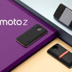 Motorola Launched Moto Z And Moto Z Force With Moto Mods