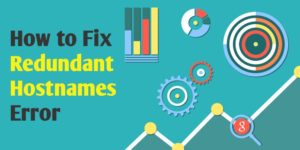 How To Fix Redundant Hostnames Error In Google Analytics