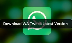 Download WA Tweaks 2.1.4 Latest Version For Android 2017